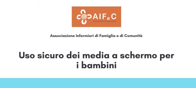 Uso sicuro dei media a schermo per i bambini, la campagna di prevenzione di AIFeC