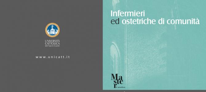 """Master Universitario di I livello in """"Infermieri ed Ostetriche di Comunità"""" aa 2019-2020, ecco il bando dell'Università Cattolica del Sacro Cuore di Brescia"""