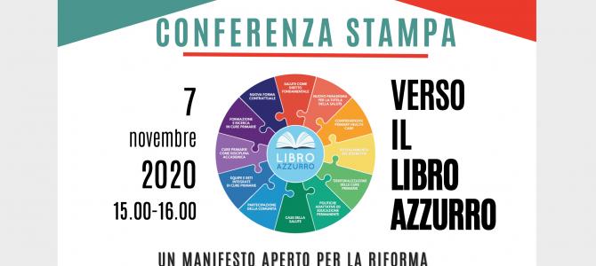 """Invito alla conferenza stampa virtuale del 7 Novembre 2020 ore 15.00-16.00 """"Verso il Libro Azzurro. I 12 punti della campagna """"Primary Health Care: Now Or Never"""""""