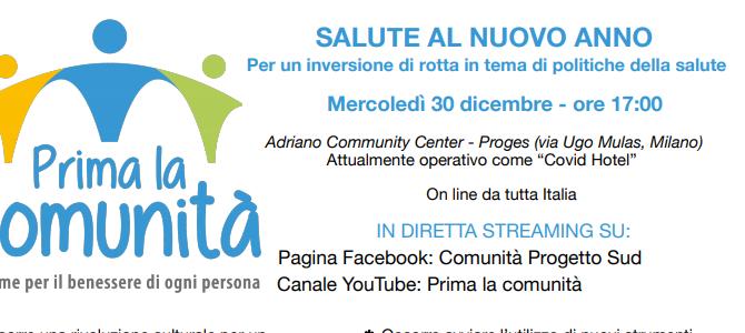 """Mercoledì 30 dicembre ore 17 – SALUTE AL NUOVO ANNO un evento online promosso dall'associazione """"Prima la comunità"""""""